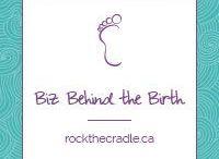 The Biz Behind the Birth - Rock the Cradle