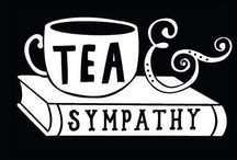 Tea & Sympathy. / Tea, the wonderful world contained inside a cup of tea, and sometimes some sympathy on the side.
