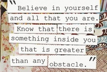 Inspire Me  / A collection of quotes that inspire me :)