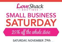 Small Business Saturday! / #SmallBizSat pledge to stop by your favorite local spots and #ShopSmall with businesses like us!!! #SupportLocal #TheLoveShackBoutique
