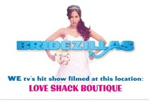 Love Shack Boutique Has Been Featured on... / Love Shack Boutique has been Featured on WE tv's hit show Bridezillas, Fox 29, KENS 5 Daytime @ Nine & San Antonio Living.