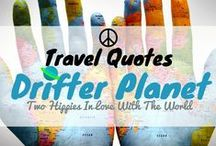 /☮ Travel Quotes (Group Board) / Want to join this board?  1) Follow me (Drifter Planet) on Pinterest. 2) Email me at Pinterest@drifterplanet.com and mention your email ID that is associated with Pinterest, so that I can add you.  Happy pinning!