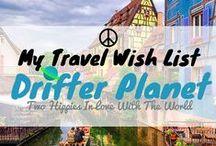 /☮ My Travel Wish List