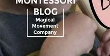 My Montessori  Blog: Magical Movement Company / Posts from Magical Movement Company Blog on the topics of Montessori Preschool Music, Arts, Outdoors and Montessori Baby-Ed