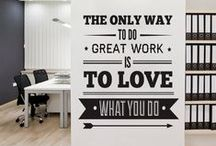 Office Inspiration / Inspiring words for your working environment - at work or at home. A positive attitude leads to a healthy mind and body.