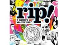 RIP: A Remix Manifesto / A view into the world of mash-up media.