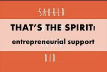 That's the Spirit! / The best quotes on entrepreneurship, freelancing and blogging.