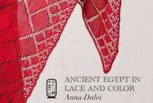 Ancient Egypt in Lace and Color / Ancient Egypt in Lace and Color by Anna Dalvi cooperativepress.com / by Cooperative Press