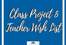 Class Projects and Teacher Wish Lists