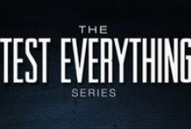 Test Everything Video Series / Teachings dedicated to answering general questions or offering insights on a variety of topics in under 45 minutes.