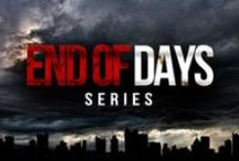 End of Days Video Series / Speculative and sometimes insightful teachings surrounding Biblical end times events.