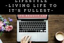Lifestyle / Life Beauty Lens - All about living life to it's fullest