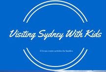 Exploring Sydney with Kids / Where to stay and what to do with kids in fabulous Sydney