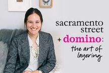 SACRAMENTO STREET + DOMINO: THE ART OF LAYERING / by Caitlin Flemming