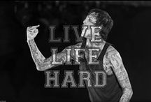 You only live once, live life hard!