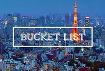/ BUCKETLIST / Places I'd love to go one day and things I want to see, experience and feel myself. What's on your bucketlist?