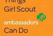 Girl Scout Ambassador / by Girl Scouts of Wisconsin-Badgerland Council