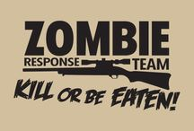 Zombie Response Team / Proud member of the government zombie response team.