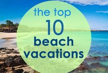 Beach Vacations / Top beach vacations to travel to in the world, best beach vacation ideas, beach destinations, vacation rentals near the beach