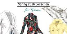 2018 Spring Collection - for Her / Explore our 2018 Spring Collection