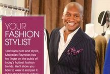 Marcellas Reynolds / Meet Celebrity Fashion Stylist Marcellas Reynolds! He's working with us as your personal fashion stylist. His how-to videos will show you how to wear it, how to pair, and make the most of everything in your closet! Take a look!
