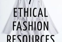 Sustainable Fashion & Lifestyle Guide and Tips / A guide for creating a more ethical and sustainable wardrobe and lifestyle.
