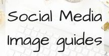 Social Media Image Size Guide / Social Media Image Size Guide