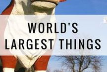 """World's Largest Things / Roadside attractions. """"World's largest"""" things."""