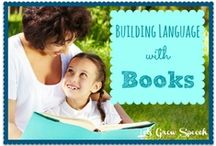 My Favorite Children's Books for Therapy / by Pat Mervine/Speaking of Speech.com