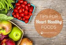 Heart Health / Keep your heart healthy and happy with these nutrition and wellness tips!