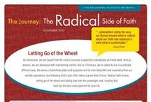 The Journey: The Radical Side of Faith / The Journey is a fun and educational independent study designed to help Christian women find their purpose and enact positive change in their families, communities, and the world. If you're ready to gain understanding about your true identity and purpose, and if you're ready to enact positive change in your family, community, and the world, then you're ready for The Journey! / by The Enlighten Foundation