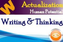 Actualization: The Human Potential Project / Writing and thinking that promotes the transformation of education to meet the personal needs, abilities and interests of each child in preparing them to be college, career and citizenship ready for a global knowledge economy.