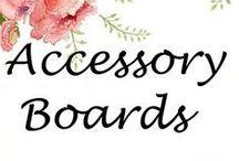 ✿⊱╮ ACCESSORY BOARDS  ✿⊱╮