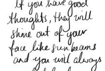 Beautiful Quotes / Quotes to inspire and feel beautiful about.