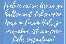 Zitate und Sprüche / Lieblingssprüche & -zitate