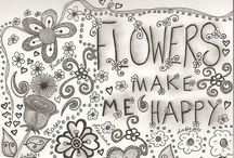 Flower Power / I need flowers in my soul...