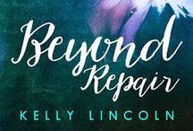Beyond Repair / Beyond Repair by Kelly Lincoln