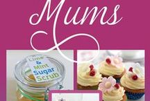 Make Mother's Day special - easy gifts and delicious recipes / Delicious delicacies and gorgeous gifts for mums everywhere.