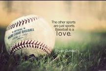 Baseball Quotes / The inspiration behind the players.
