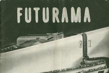 Futurama / by Susan Knauff