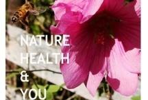 Nature, Health & YOU