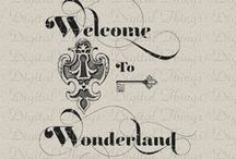 Wonderland, Neverland, Narnia, and other Worlds... / Mudos mágicos e fascinantes...