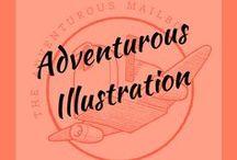 Adventurous Illustration / Illustration we love