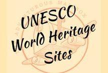 UNESCO World Heritage Sites / Admiration and support of UNESCO's World Heritage Sites