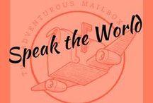 Speak the world! / Lessons, resources, and inspiration for helping kids pick up a second (or third!) language.