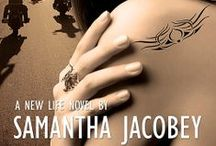 A New Life Series / This is the story of a young woman, raised by a Biker Gang, who struggles to break away from a dark world of drug lords, escape the FBI, regain her true identity  and live a normal life. Will she succeed? / by Samantha Jacobey