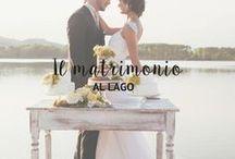 Il matrimonio sul lago / Per le spose amanti dei paesaggi naturali, alla ricerca di un matrimonio in una cornice paradisiaca, delicata e romantica.