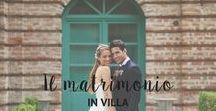Il matrimonio in villa / Un matrimonio romantico e fresco, fiabesco ma accolto da una villa rustica e raffinata, capace di dare un senso di familiarità.