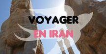 Voyager en Iran / L'Iran, un des voyages qui m'a le plus marqué, tant par ces monuments, ses paysages, sa culture que par l'extrême générosité de ses habitants.