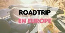 Roadtrip en Europe / Partir en roadtrip, c'est la liberté, le vent dans les cheveux, les kilomètres qui défilent sur le bitume...